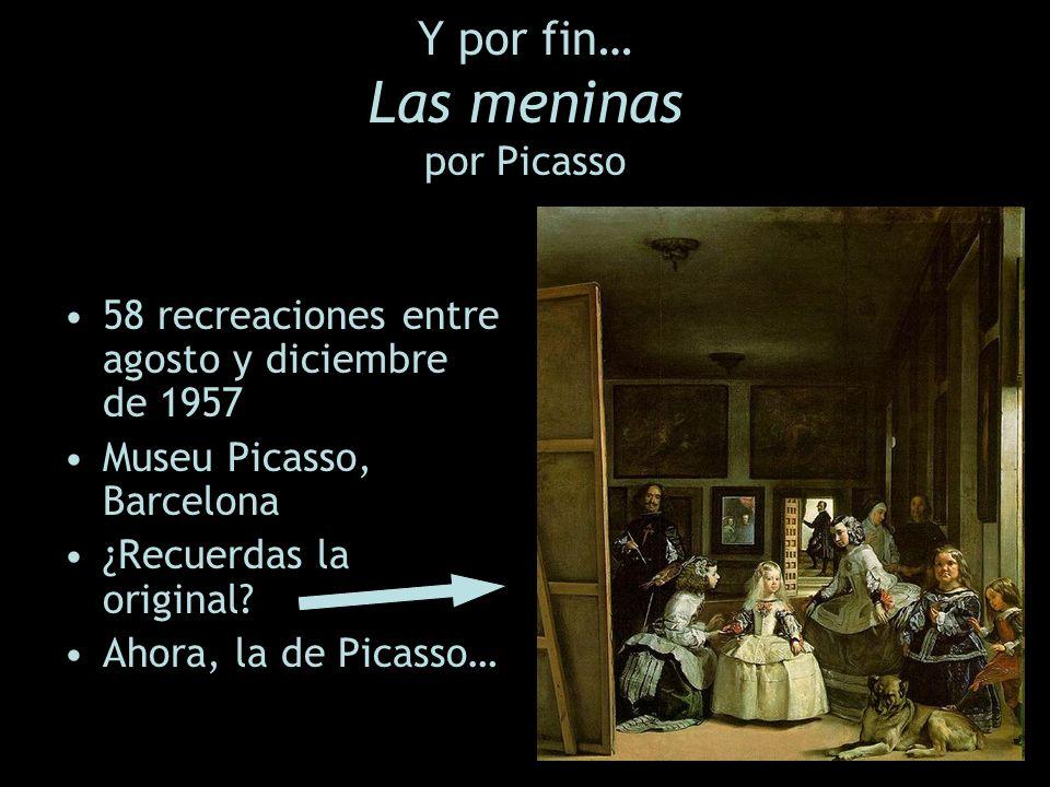 Y por fin… Las meninas por Picasso