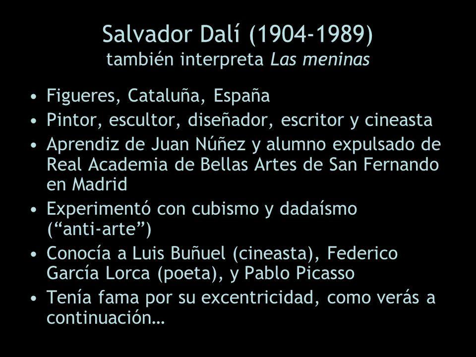 Salvador Dalí (1904-1989) también interpreta Las meninas