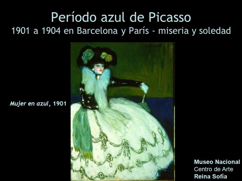 Período azul de Picasso 1901 a 1904 en Barcelona y París - miseria y soledad