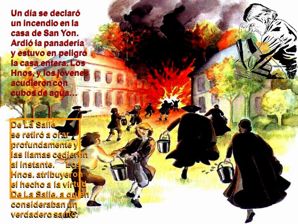 Un día se declaró un incendio en la casa de San Yon