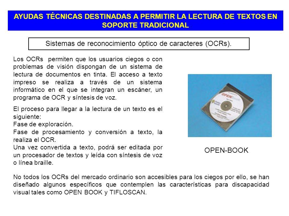 Sistemas de reconocimiento óptico de caracteres (OCRs).