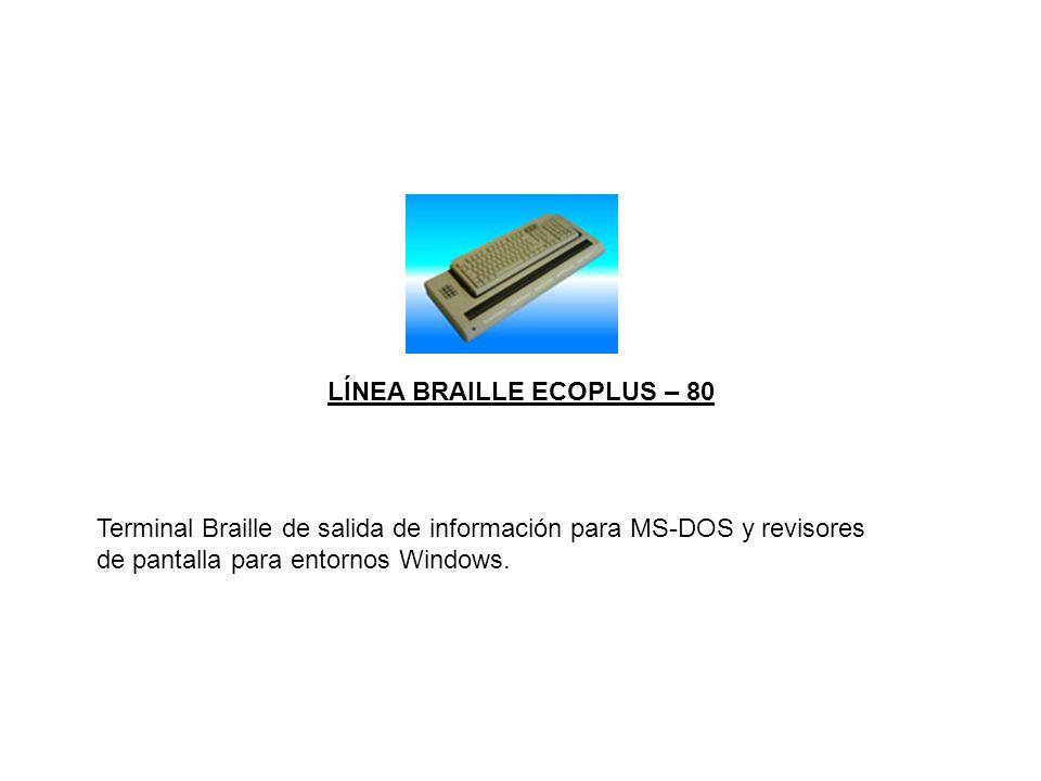 LÍNEA BRAILLE ECOPLUS – 80