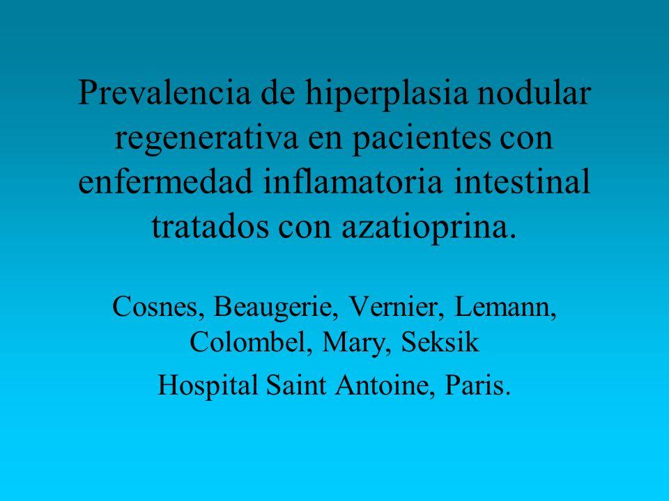Prevalencia de hiperplasia nodular regenerativa en pacientes con enfermedad inflamatoria intestinal tratados con azatioprina.
