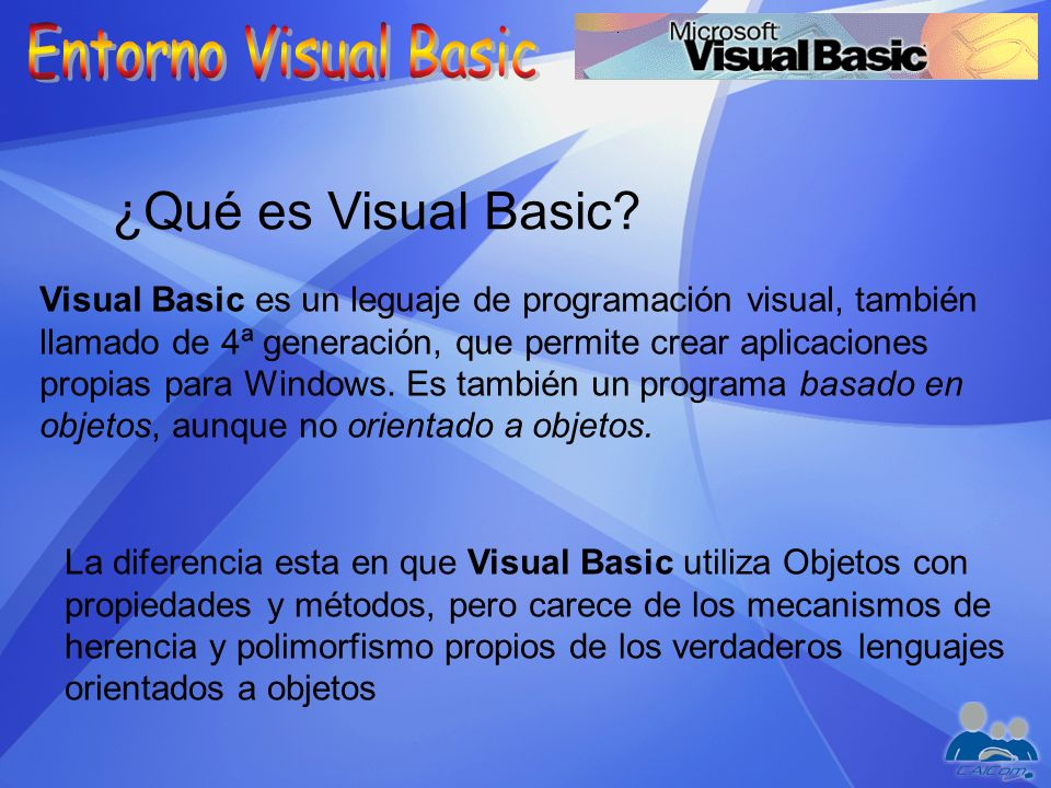 Entorno Visual Basic ¿Qué es Visual Basic