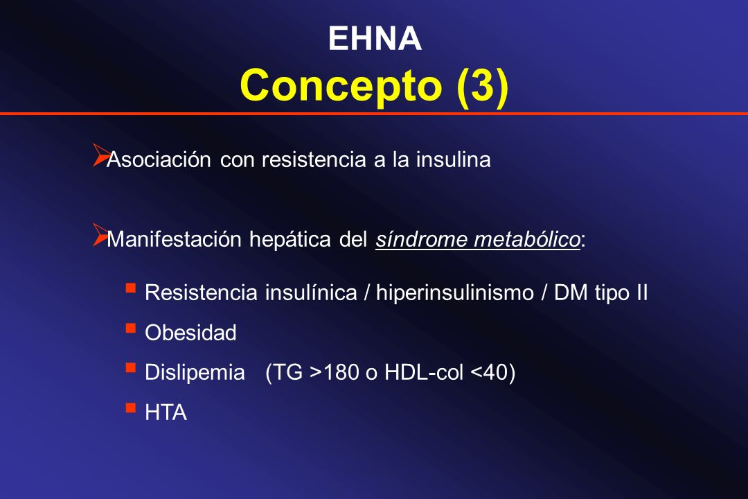 Concepto (3) EHNA Asociación con resistencia a la insulina