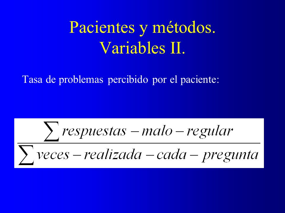 Pacientes y métodos. Variables II.