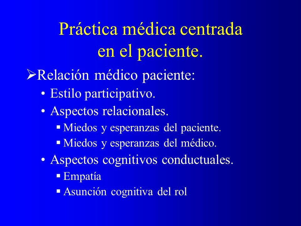 Práctica médica centrada en el paciente.