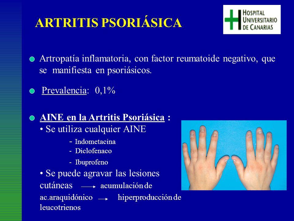 ARTRITIS PSORIÁSICA Artropatía inflamatoria, con factor reumatoide negativo, que. se manifiesta en psoriásicos.