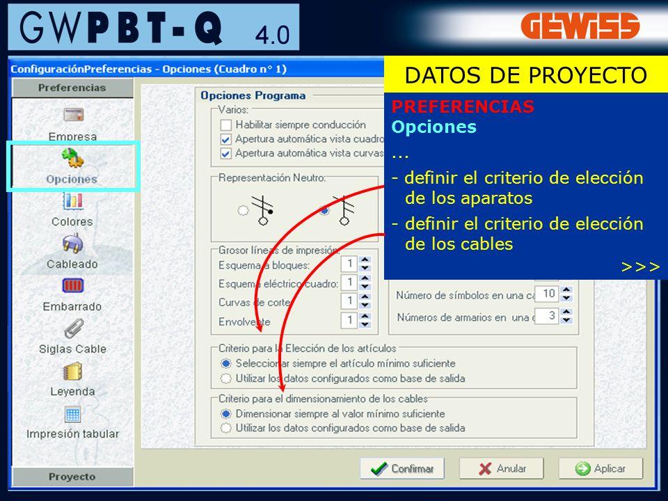 DATOS DE PROYECTO PREFERENCIAS Opciones ...