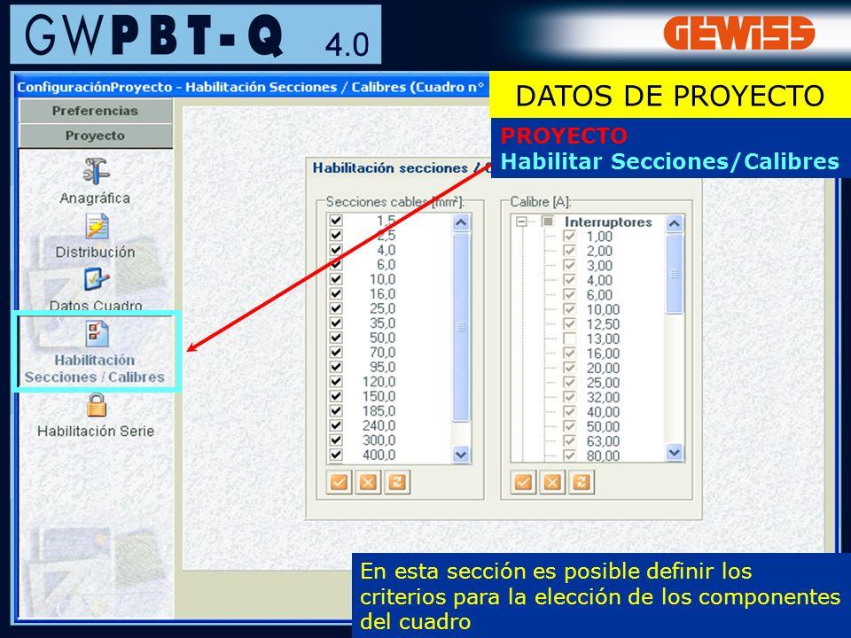 DATOS DE PROYECTO PROYECTO Habilitar Secciones/Calibres