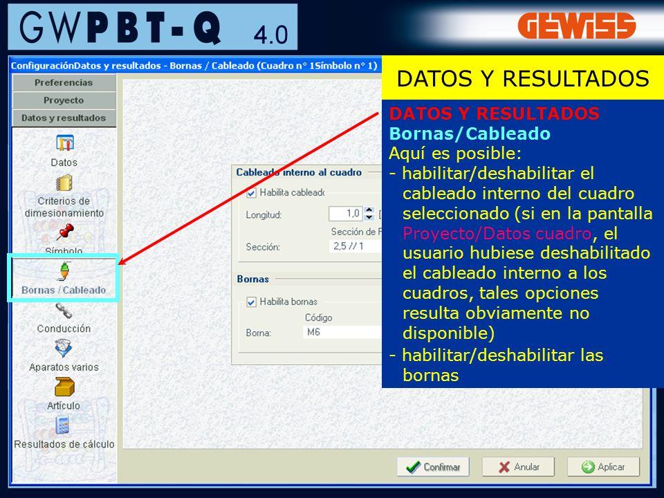 DATOS Y RESULTADOS DATOS Y RESULTADOS Bornas/Cableado Aquí es posible: