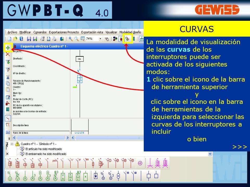CURVAS La modalidad de visualización de las curvas de los interruptores puede ser activada de los siguientes modos: