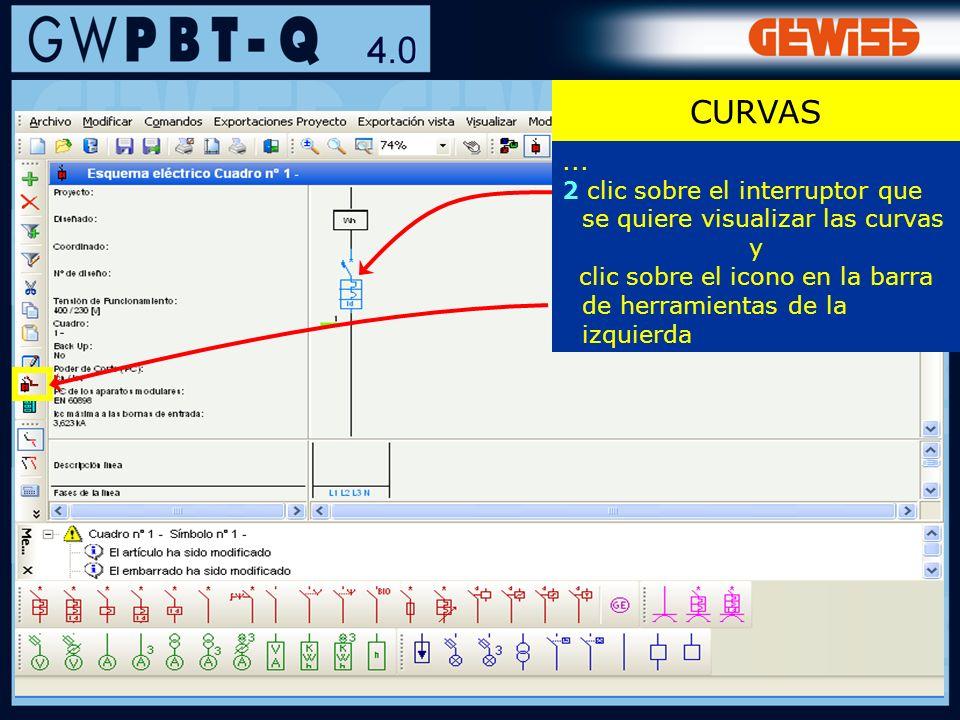 CURVAS...2 clic sobre el interruptor que se quiere visualizar las curvas.