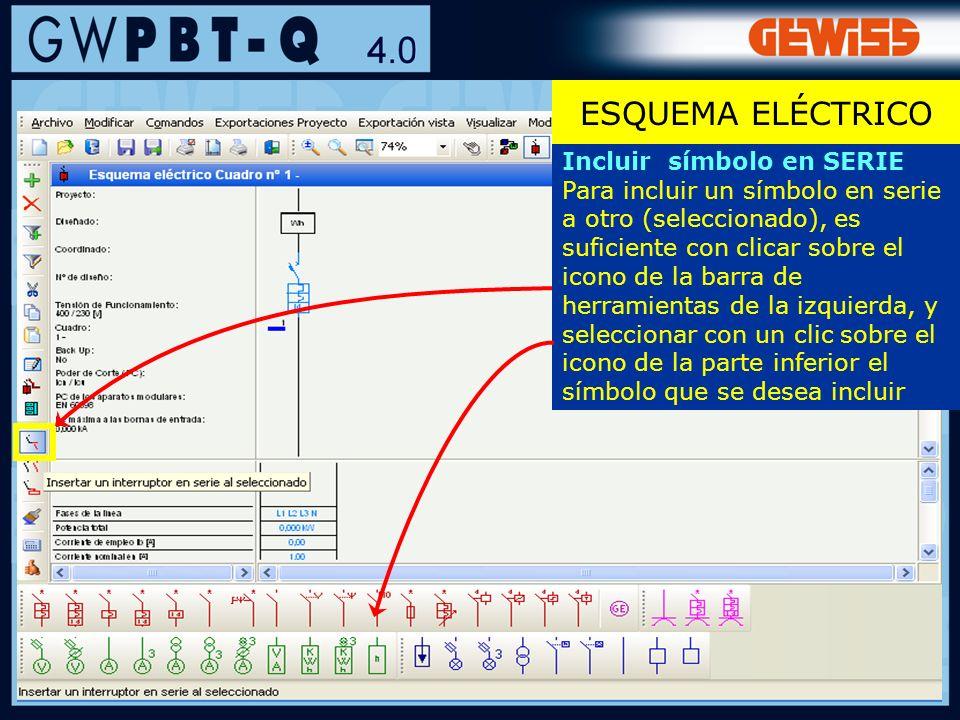 ESQUEMA ELÉCTRICO Incluir símbolo en SERIE