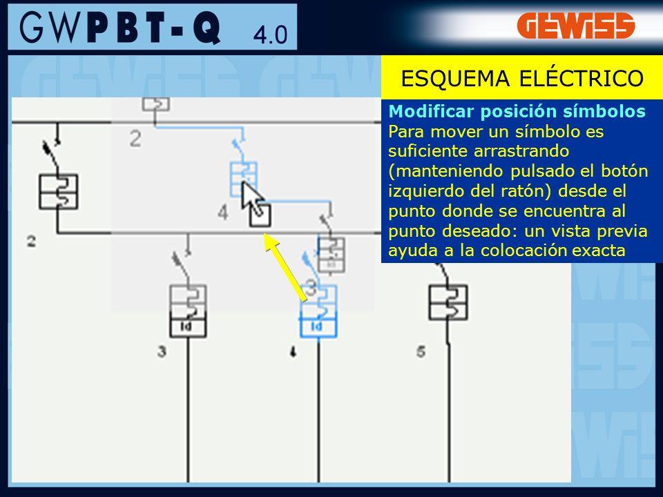 ESQUEMA ELÉCTRICO Modificar posición símbolos