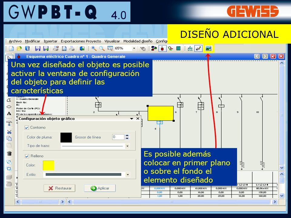 DISEÑO ADICIONALUna vez diseñado el objeto es posible activar la ventana de configuración del objeto para definir las características.