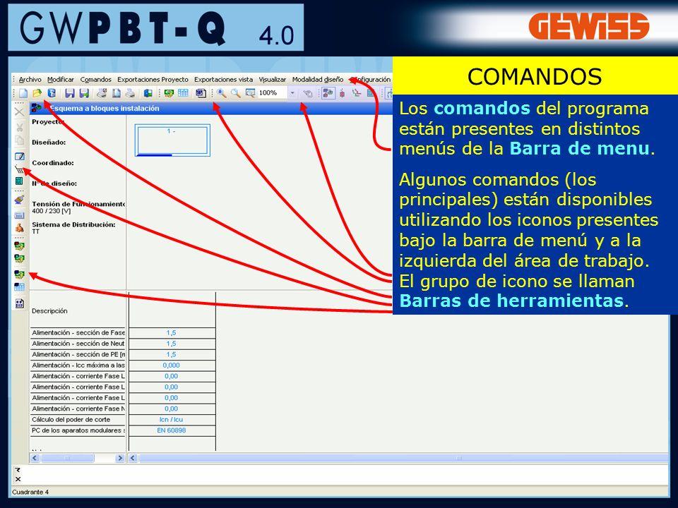 COMANDOS Los comandos del programa están presentes en distintos menús de la Barra de menu.