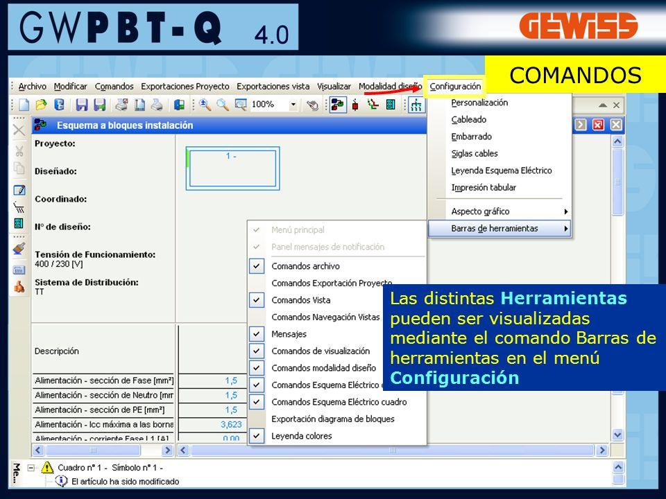 COMANDOSLas distintas Herramientas pueden ser visualizadas mediante el comando Barras de herramientas en el menú Configuración.
