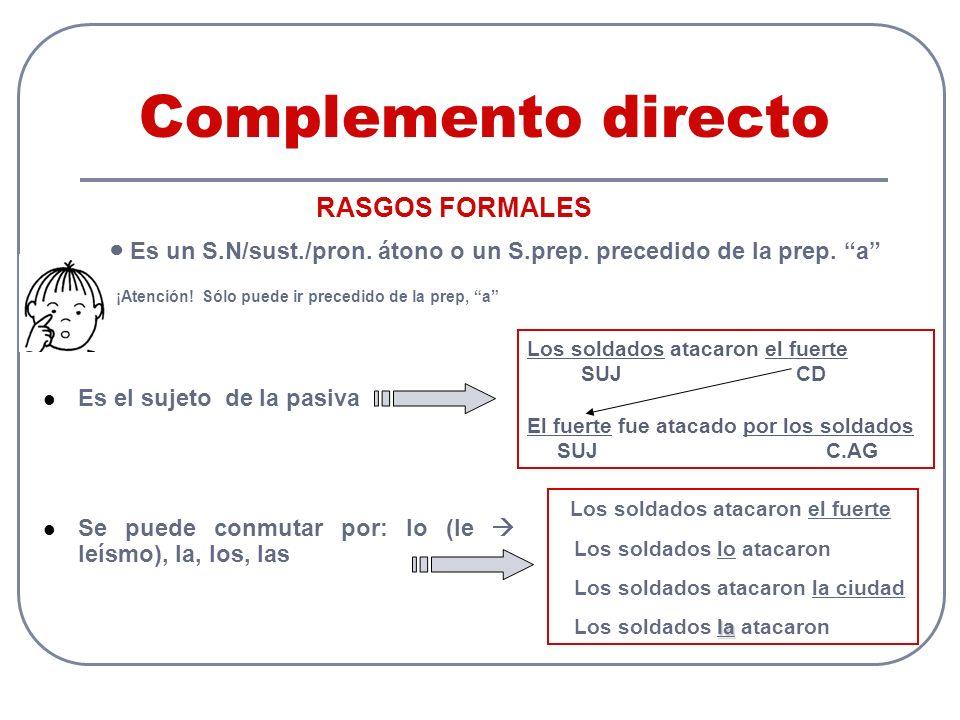 Complemento directo RASGOS FORMALES