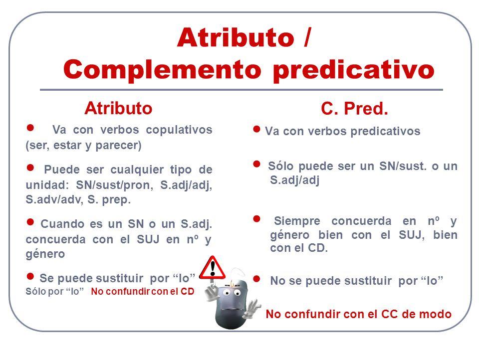 Atributo / Complemento predicativo