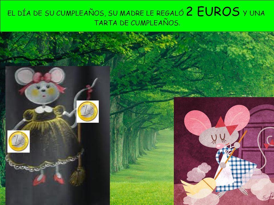 EL DÍA DE SU CUMPLEAÑOS, SU MADRE LE REGALÓ 2 EUROS Y UNA