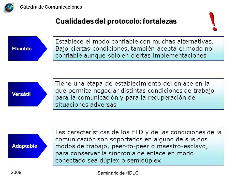 Cualidades del protocolo: fortalezas