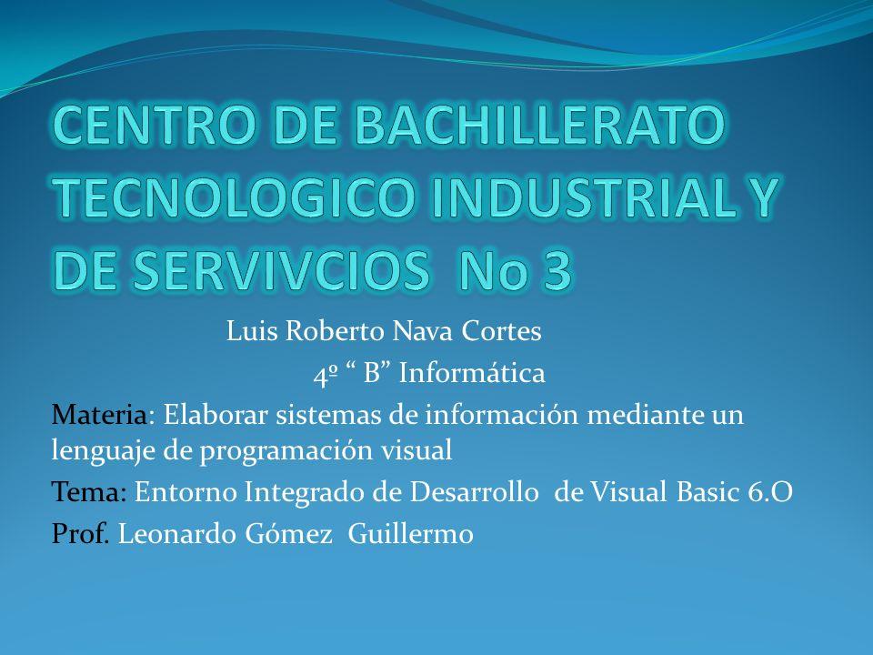 CENTRO DE BACHILLERATO TECNOLOGICO INDUSTRIAL Y DE SERVIVCIOS No 3