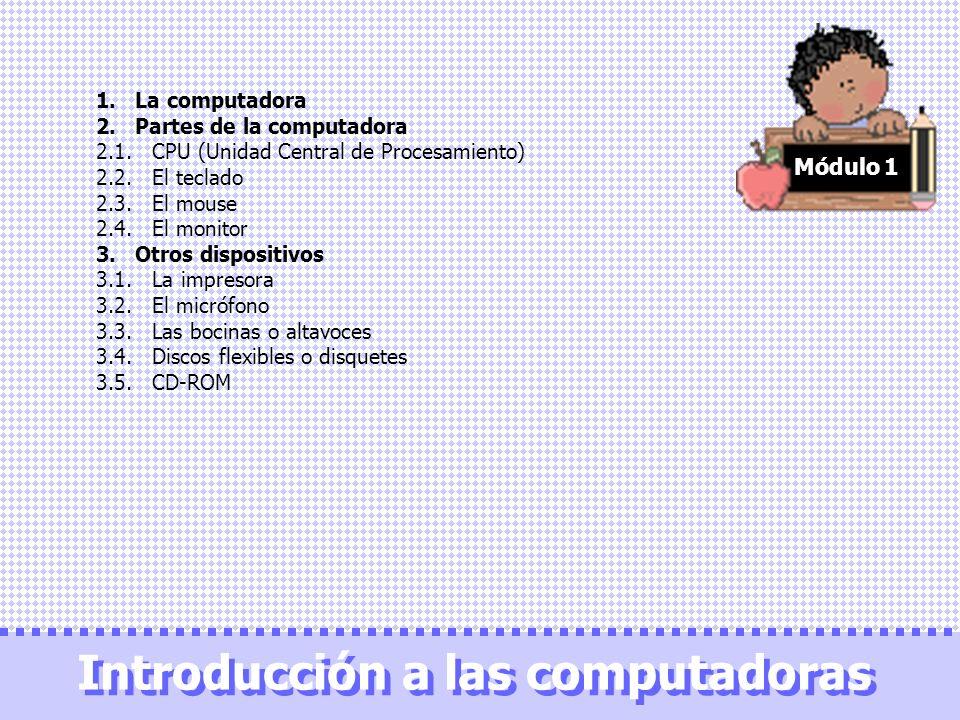 Introducción a las computadoras Introducción a las computadoras