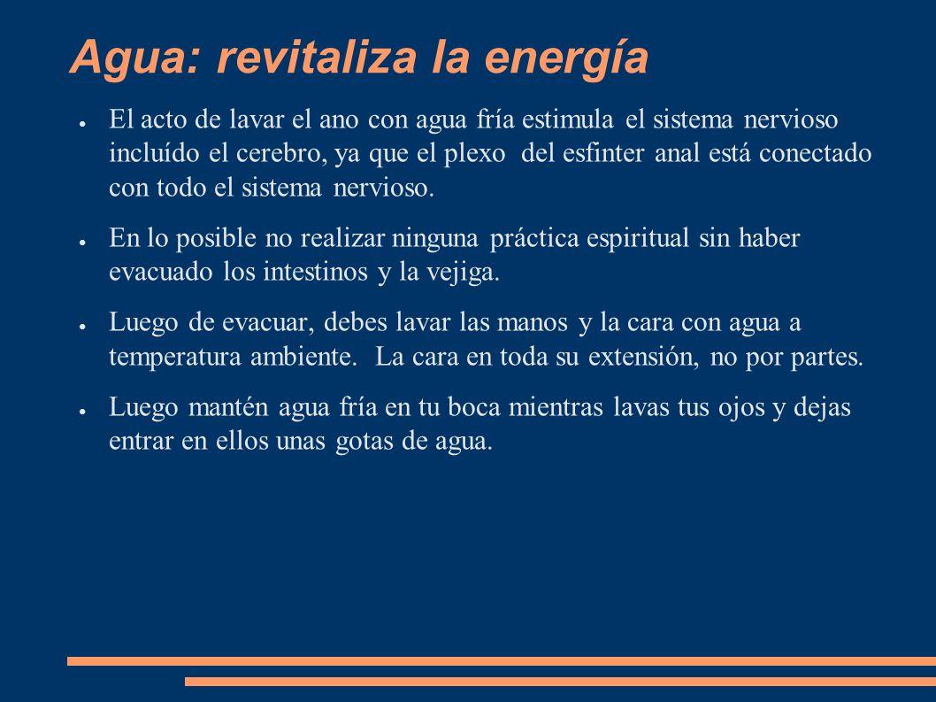 Agua: revitaliza la energía