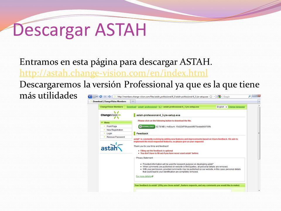 Descargar ASTAH Entramos en esta página para descargar ASTAH. http://astah.change-vision.com/en/index.html.