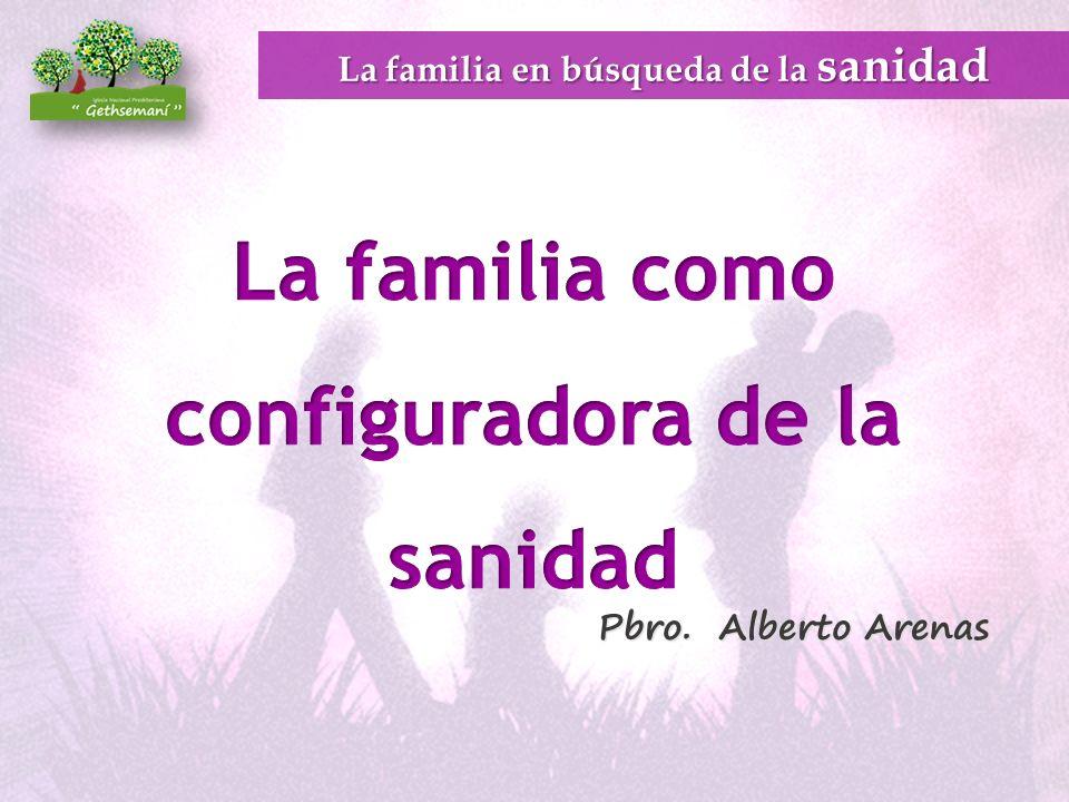 La familia como configuradora de la sanidad