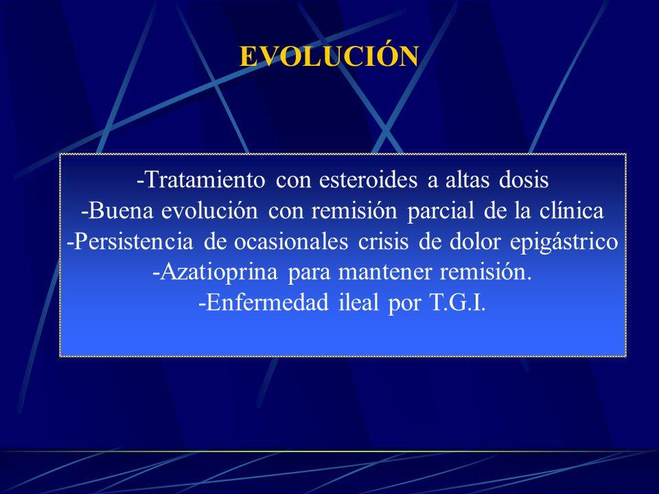 EVOLUCIÓN -Tratamiento con esteroides a altas dosis