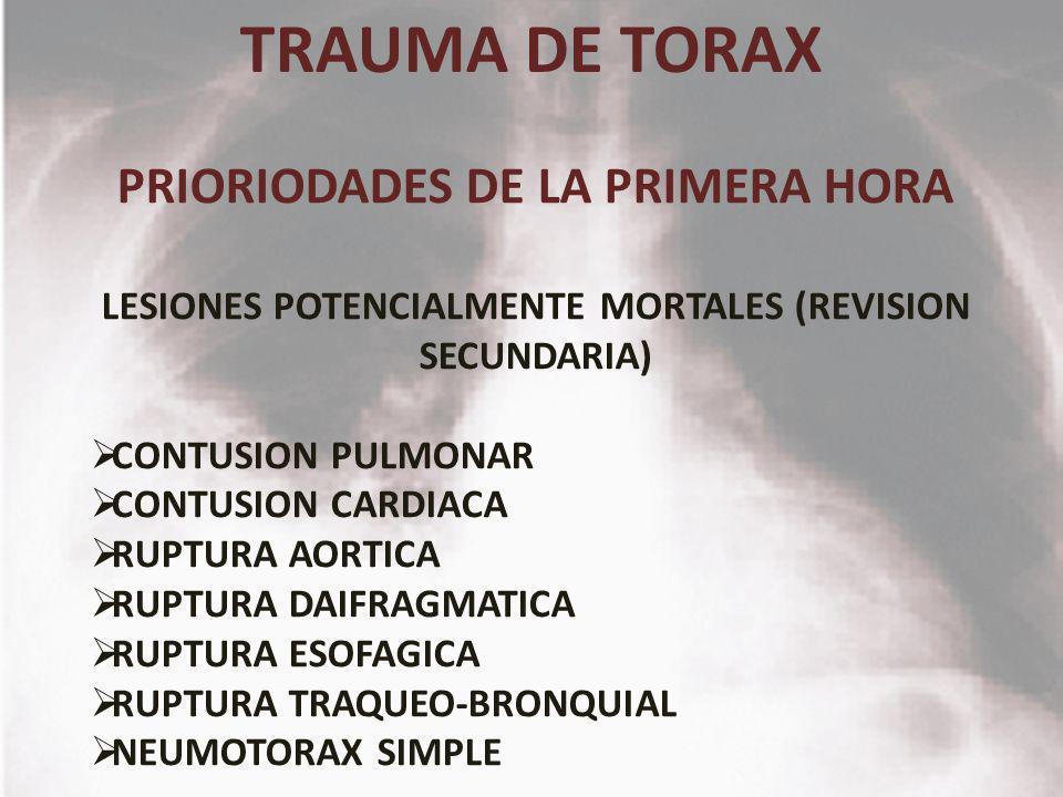 TRAUMA DE TORAX PRIORIODADES DE LA PRIMERA HORA
