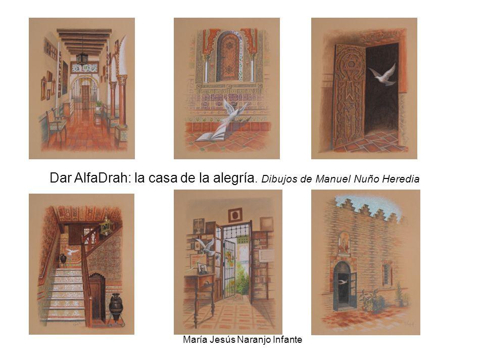 Dar AlfaDrah: la casa de la alegría. Dibujos de Manuel Nuño Heredia