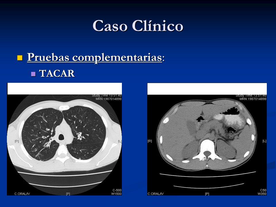 Caso Clínico Pruebas complementarias: TACAR