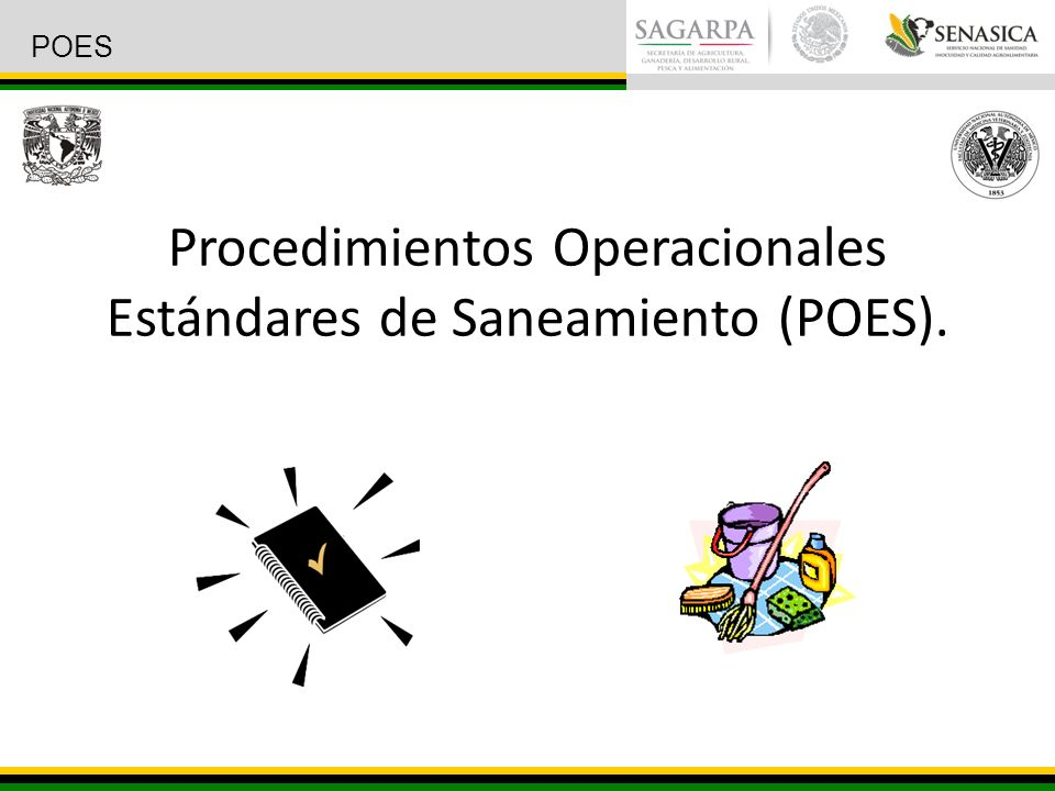 Procedimientos Operacionales Estándares de Saneamiento (POES).