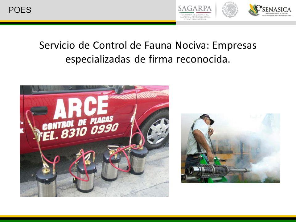 POES Servicio de Control de Fauna Nociva: Empresas especializadas de firma reconocida.