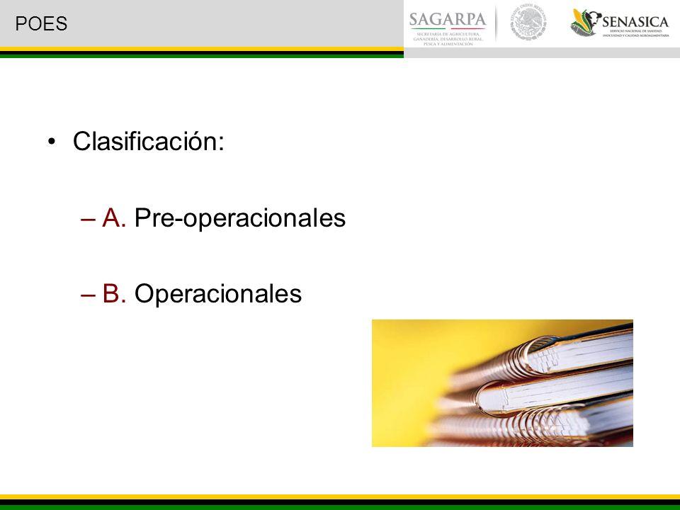 POES Clasificación: A. Pre-operacionales B. Operacionales