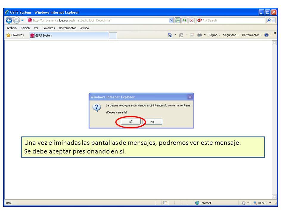 Una vez eliminadas las pantallas de mensajes, podremos ver este mensaje.