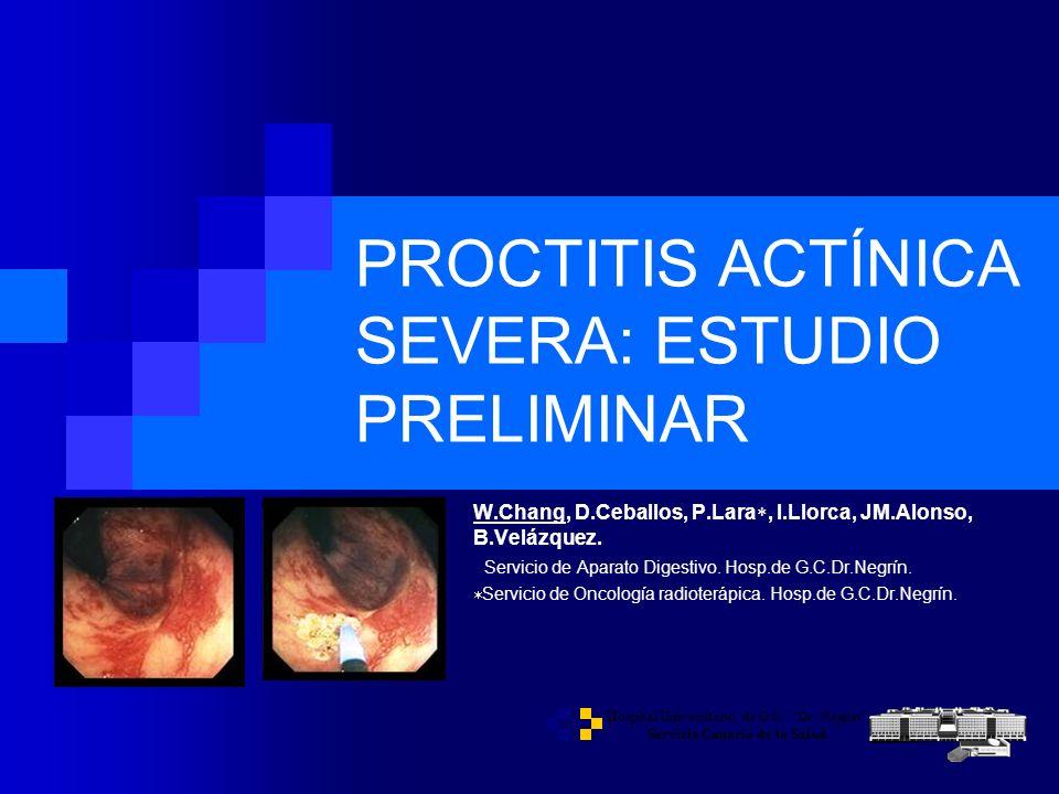 PROCTITIS ACTÍNICA SEVERA: ESTUDIO PRELIMINAR
