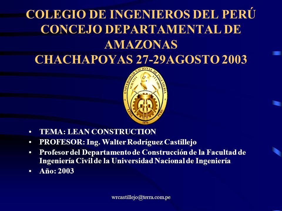 COLEGIO DE INGENIEROS DEL PERÚ CONCEJO DEPARTAMENTAL DE AMAZONAS CHACHAPOYAS 27-29AGOSTO 2003