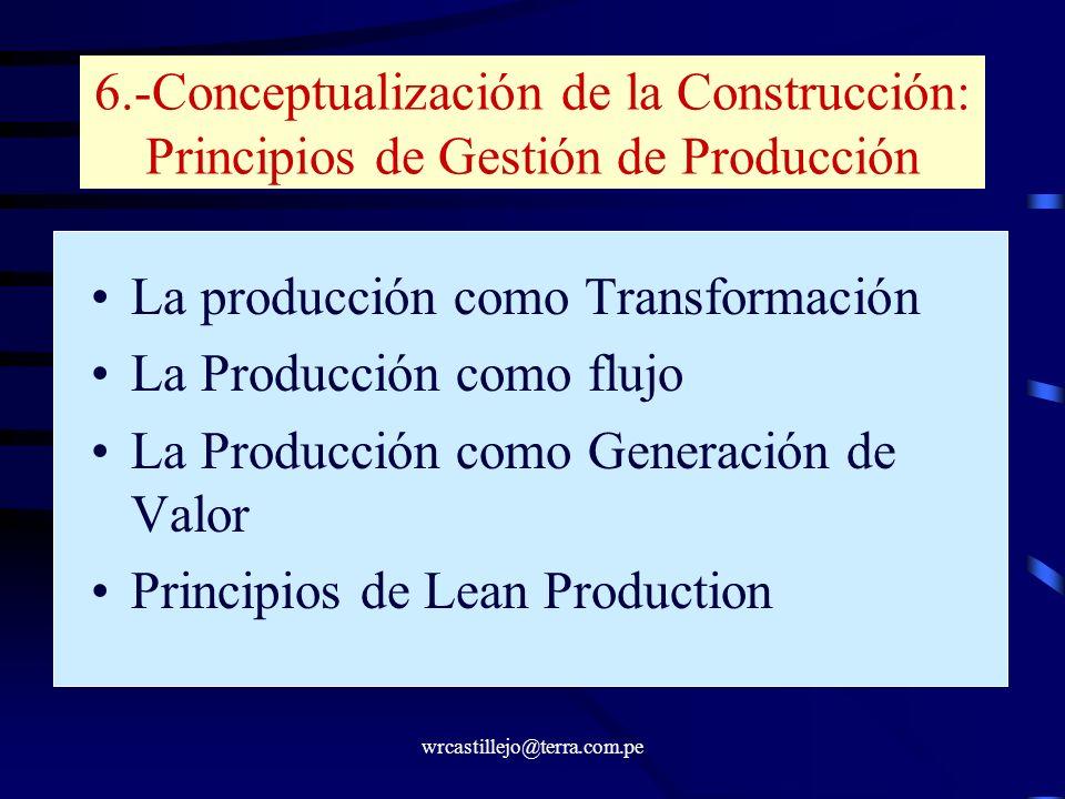 La producción como Transformación La Producción como flujo