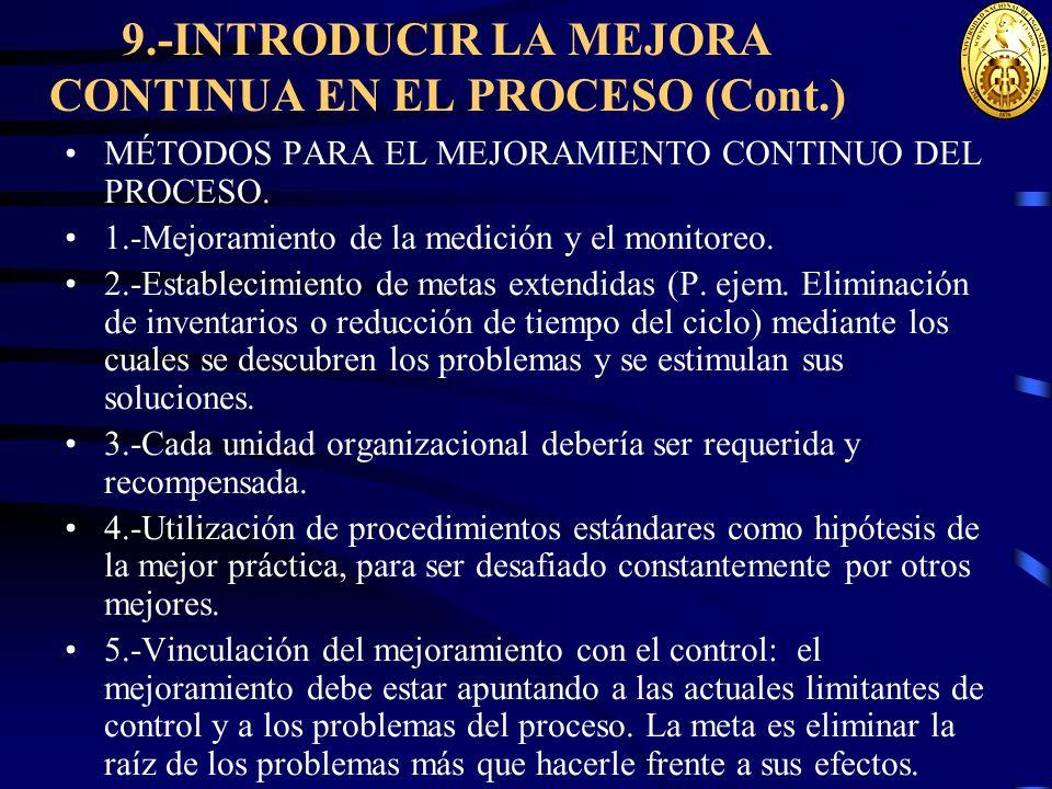 9.-INTRODUCIR LA MEJORA CONTINUA EN EL PROCESO (Cont.)
