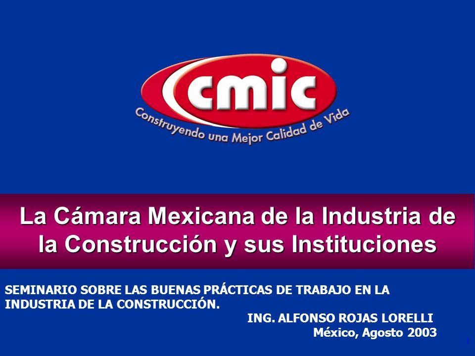 La Cámara Mexicana de la Industria de la Construcción y sus Instituciones
