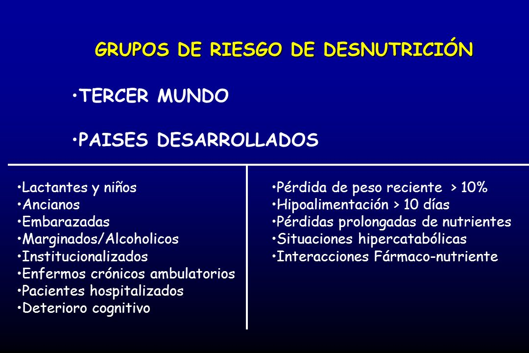 GRUPOS DE RIESGO DE DESNUTRICIÓN
