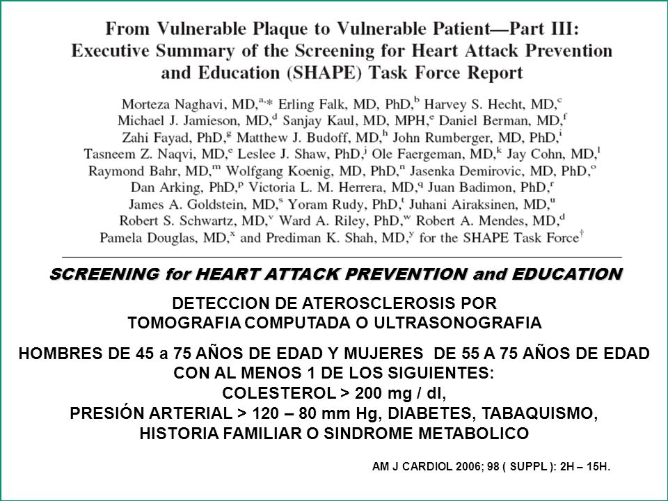 SCREENING for HEART ATTACK PREVENTION and EDUCATION