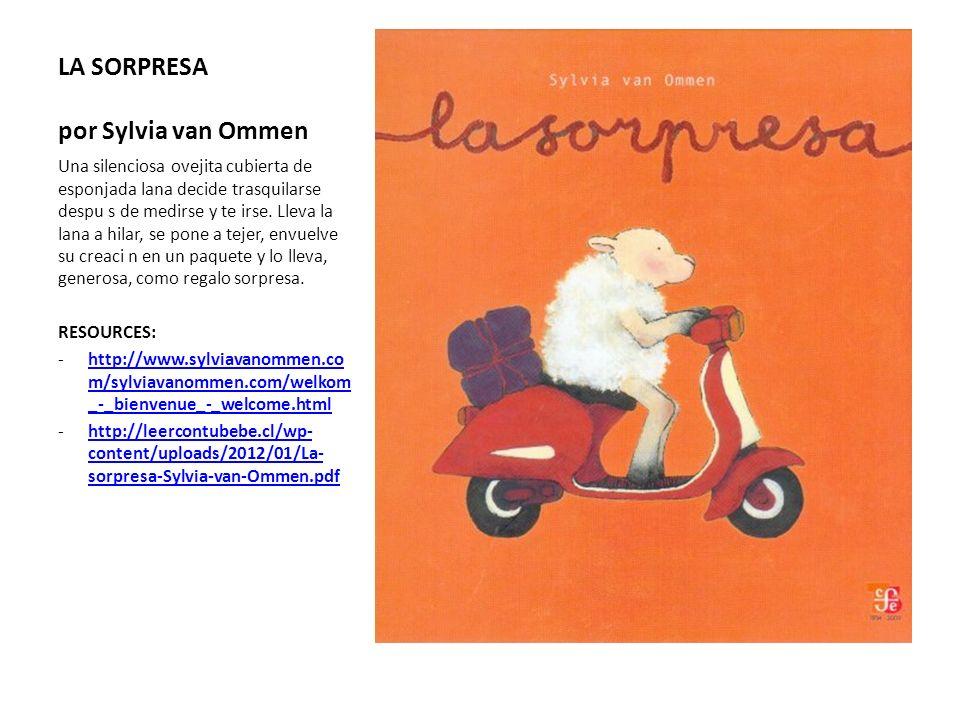 LA SORPRESA por Sylvia van Ommen