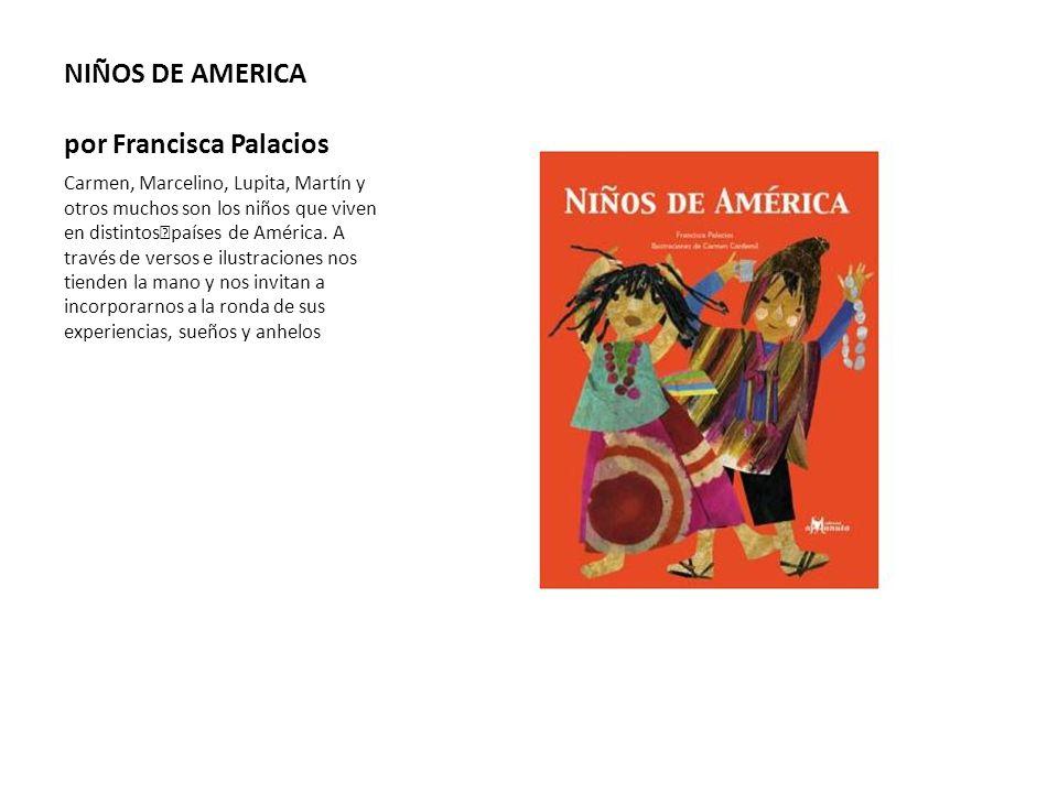 NIÑOS DE AMERICA por Francisca Palacios