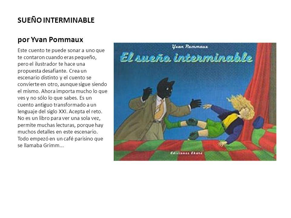 SUEÑO INTERMINABLE por Yvan Pommaux