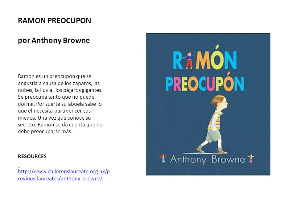 RAMON PREOCUPON por Anthony Browne
